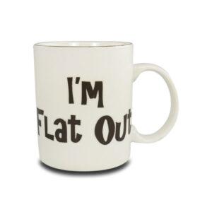 I'm Flat Out Mug